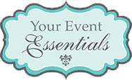 Your Event Essentials
